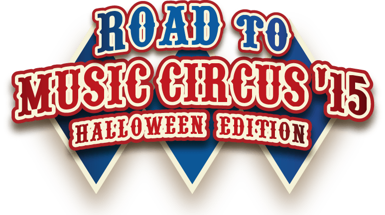 ROAD to MUSIC CIRCUS'15